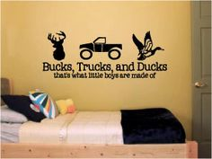 Bucks, Trucks and Ducks...that's what little boys are made of - Vinyl Wall Art Decal for little boy's rooms or baby nurseries by designstudiosigns $38 #baby #nursery #hunting #ducks #deer #antlers #trucks #boys