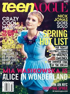 """Mia Wasikowska March 2010 """"You are entirely bonkers. But I'll telll you a secret."""" Alice In Wonderland Mia Wasikowska, Vogue Magazine Covers, Vogue Covers, Teen Vogue, Tim Burton, Wonderland, The Fame Monster, Cosmo Girl, Girls Magazine"""