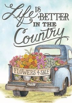 Rustic, old, blue, pickup truck themed garden flag with an antique truck loaded down with big baskets of flowers for sale. Country Blue, Country Art, Country Living, Country Style, Vintage Clipart, Decoupage, Flower Truck, Flowers For Sale, Antique Trucks