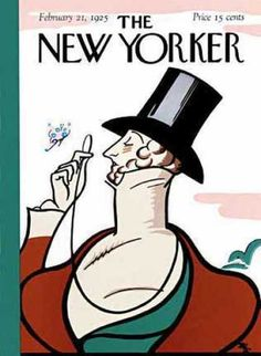 the New Yorker, cover 1925 - reprinted on their anniversaries (magazine covers)