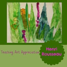 Teaching Art Appreciation to Kids - Henri Rousseau.  Book and a Henri Rousseau-inspired art project