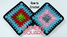 How to crochet Element Square