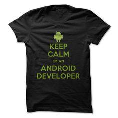 Keep Calm I am An Android Developer T-Shirt Hoodie Sweatshirts uaa. Check price ==► http://graphictshirts.xyz/?p=80326
