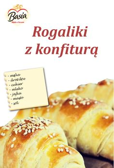 Polish Recipes, Hot Dog Buns, French Toast, Easy Meals, Cooking Recipes, Tasty, Sweets, Bread, Cookies
