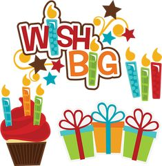 Wish Big SVG birthday svg files cupcake svg file birthday present svg file cutting files for scrapbooking Baby Scrapbook Pages, Scrapbook Titles, Scrapbooking Layouts, Birthday Clips, Birthday Presents, It's Your Birthday, Birthday Board, Birthday Greeting Cards, Birthday Greetings