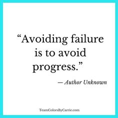 Don't be afraid to fail. #Progress #Inspiration #beingafraid
