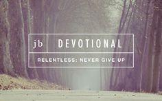 JB Devo Relentless: Never Give Up