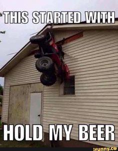 Damn that Billy Bob... Rednecks, Beer Funny, Funny Jokes, Funny Minion Memes, Beer Memes, Hold My Beer Meme, Redneck Quotes, Redneck Humor, Men Humor