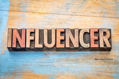 Photo about Influencer - word abstract in vintage letterpress wood type printing blocks. Image of influence, block, influencer - 80969122 Social Media Marketing, Digital Marketing, Marketing Strategies, Search Engine Watch, Brand Management, Metabolic Diet, Influencer Marketing, Instagram Tips, Types Of Wood
