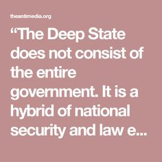 """""""The Deep State does not consist of the entire government. It is a hybrid of national security and law enforcement agencies: the Department of Defense, the Department of State, the Department of Homeland Security, the Central Intelligence Agency and the Justice Department."""" Lofgren notes the financial system is also under the influence of the Deep State and that certain areas of the judicial system, namely, the secretiveForeign Intelligence Surveillance Court, are manipulated by the opaque…"""