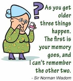 Image result for too old cant remember funny
