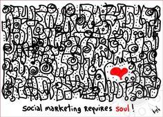 <3 Hugh's latest .. Social Marketing Requires Soul