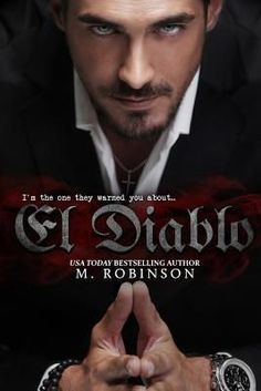 This is the best dark romance I've ever read!!!! M.robinson's el diablo is a hot passionate read.this book has many layers like its main character,I went from feeling sorry for him to thinking he was a complete prick. If you like dark hero's who seem beyond redemption who are jaded by life events this book is for you. I wanted to  not like him,but couldn't help being drawn to this seriously damaged man. You knew deep down that he wanted to be loved and saved! And you can only hope that when…