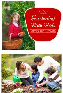 Gardening With Kids - Making It A Fun Family Activity! - How Does Your Garden Grow?