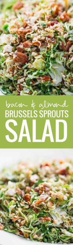 Bacon and Brussels Sprout Salad - always everyone's favorite! Bacon, almonds, Parmesan, light citrus vinaigrette, and paper-thin brussels sprouts!