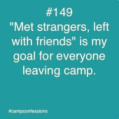 Camp Confessions. Camp Life