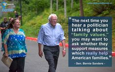 Better World Quotes - Bernie Sanders on Family Values