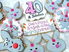 sorry I can't resist a good pun! Or a bad one, for that matter! Birthday Dates, 40th Birthday Parties, Birthday Celebration, Happy Birthday, Easter Cookies, Birthday Cookies, Sugar Cookies, 40 And Fabulous, Milestone Birthdays