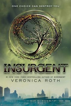 ADDITIONAL COPY. Insurgent by Veronica Roth