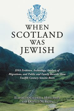 When Scotland was Jewish.  A new look at the impact of Jewish immigration on Scotland's development.