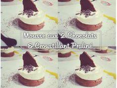 RECETTE | Mousse aux deux chocolats & Croustillant praliné • Hellocoton.fr