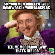 The thing is a lot of moms make this their job!