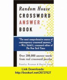 Random House Crossword Answer Book (RH Crosswords) (9780812932140) Stanley Newman, Daniel Stark , ISBN-10: 0812932145  , ISBN-13: 978-0812932140 ,  , tutorials , pdf , ebook , torrent , downloads , rapidshare , filesonic , hotfile , megaupload , fileserve