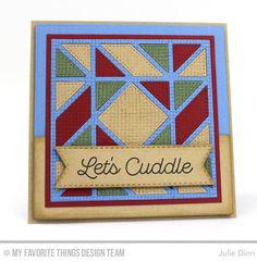 Let's Get Cozy, Burlap Background, Diagonal Quilt Square Cover-Up Die-namics, Stitched Fishtail Flags STAX Die-namics - Julie Dinn  #mftstamps
