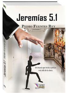LIBROS MABLAZ, Introducción a las obras: Jeremías 5.1 Pedro Fuentes Rey