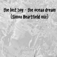 the ocean dream (simon heartfield mix) by the lost boy on SoundCloud