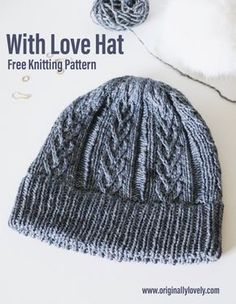 With Love Hat Knitting Pattern cabled beanie hat knitting pattern Knitting Stitches, Knitting Patterns Free, Knit Patterns, Free Knitting, Doll Patterns, Knit Or Crochet, Crochet Hats, Crochet Dolls, Crochet Beanie
