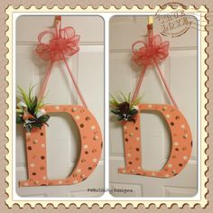 Uniquely hand painted designed letters by me Fabulosity Designs!!