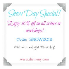 Snow Day special!  The best part about an online store is that it never closes! | DivineNY.com