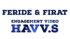 Feride & Firat Engagement video /Aşk Bahçemsin (Hakan Altun) // HAVV.S