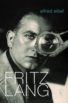 Buy Fritz Lang: Ou le dernier bond du tigre by Alfred Eibel and Read this Book on Kobo's Free Apps. Discover Kobo's Vast Collection of Ebooks and Audiobooks Today - Over 4 Million Titles! Critique Cinema, Fritz Lang, Film, Free Apps, Audiobooks, Bond, Ebooks, Reading, Movie Posters