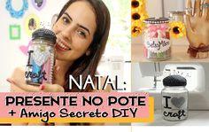 Presente no Pote (Amigo Secreto DIY) - ESPECIAL NATAL #6.1 - Paula Steph...