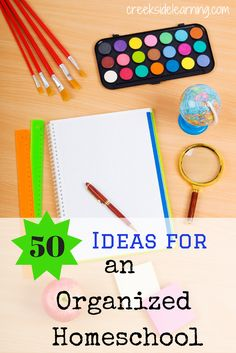 Ideas for an organized homeschool. Organize your papers, books, curriculum, learning spaces, homeschool room and more. 50 great ideas to get your homeschool in order and ready for a new start
