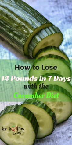 Lose up to 14 pounds in a week with the awesome cucumber diet!
