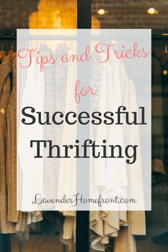 Want to make the best of thrift store shopping? This great guide will help you find the best clothes, furniture and home goods to use or flip! #thrifting #thriftstorefinds #secondhand #upcycling #upcycledfurniture #frugallivingtips #frugaltips  #sustainableliving