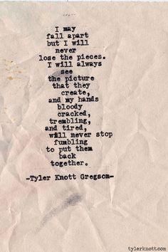 Typewriter Series #397by Tyler Knott Gregson