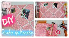 DIY - Quadro de Recados - Como reciclar um quadro de cortiça