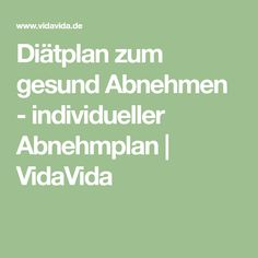 Diätplan zum gesund Abnehmen - individueller Abnehmplan | VidaVida