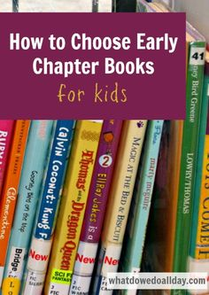 Tips from a parent on how to find the right chapter book for kids.