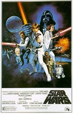 Star Wars - Mark Hamill, Carrie Fisher, Harrison Ford & Alec Guinness - 1977 - written & directed by George Lucas.