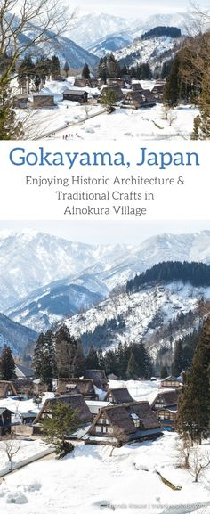 Gokayama, Japan - Enjoying Historic Architecture & Traditional Crafts in Ainokura Village