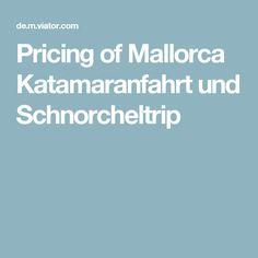 Pricing of Mallorca Katamaranfahrt und Schnorcheltrip