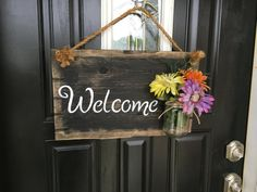 Mason jar decor Mason jar welcome sign welcome by RustiqueSigns - Garage Door Wood Front Doors, Rustic Doors, Rustic Wood Signs, Wooden Signs, Welcome Signs Front Door, Beautiful Front Doors, Decorated Jars, Porch Decorating, Wood Crafts