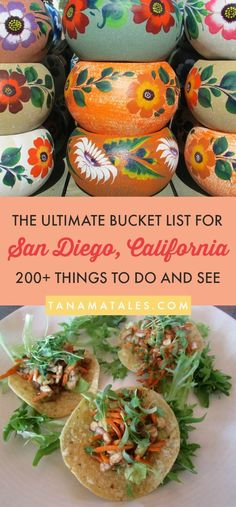 200+ Things to see, do and eat in San Diego, California