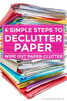 How to Declutter Simple Steps You Can Take To Declutter Paperwork Woul. How to Declutter Simple Steps You Can Take To Declutter Paperwork Would you like to know Diy Organisation, Organizing Paperwork, Clutter Organization, Household Organization, Home Office Organization, Paper Organization, Organizing Ideas, Organising, Organizing Paper Clutter