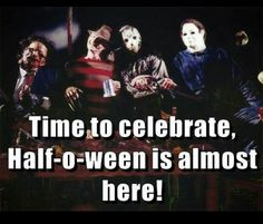 April 31st is Half-o-ween!